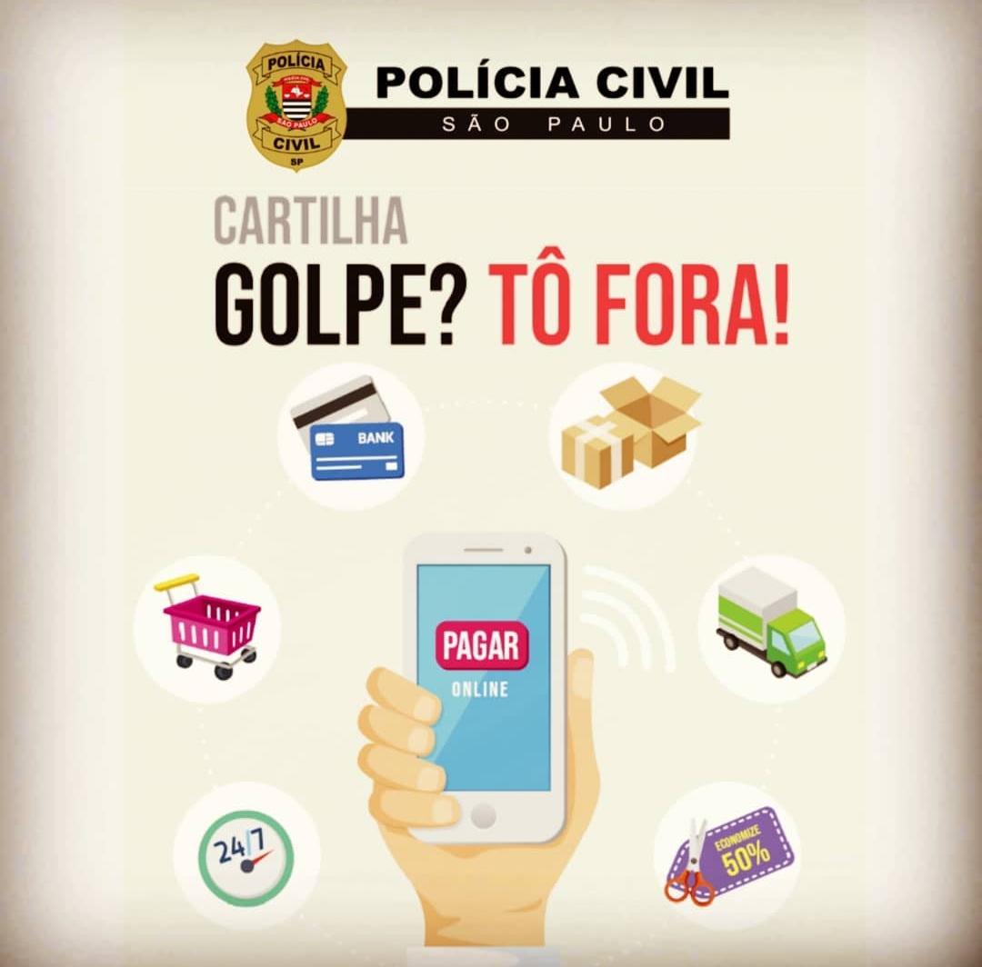 """Polícia Civil de Presidente Prudente cria cartilha """"GOLPE ? TÔ FORA !"""""""