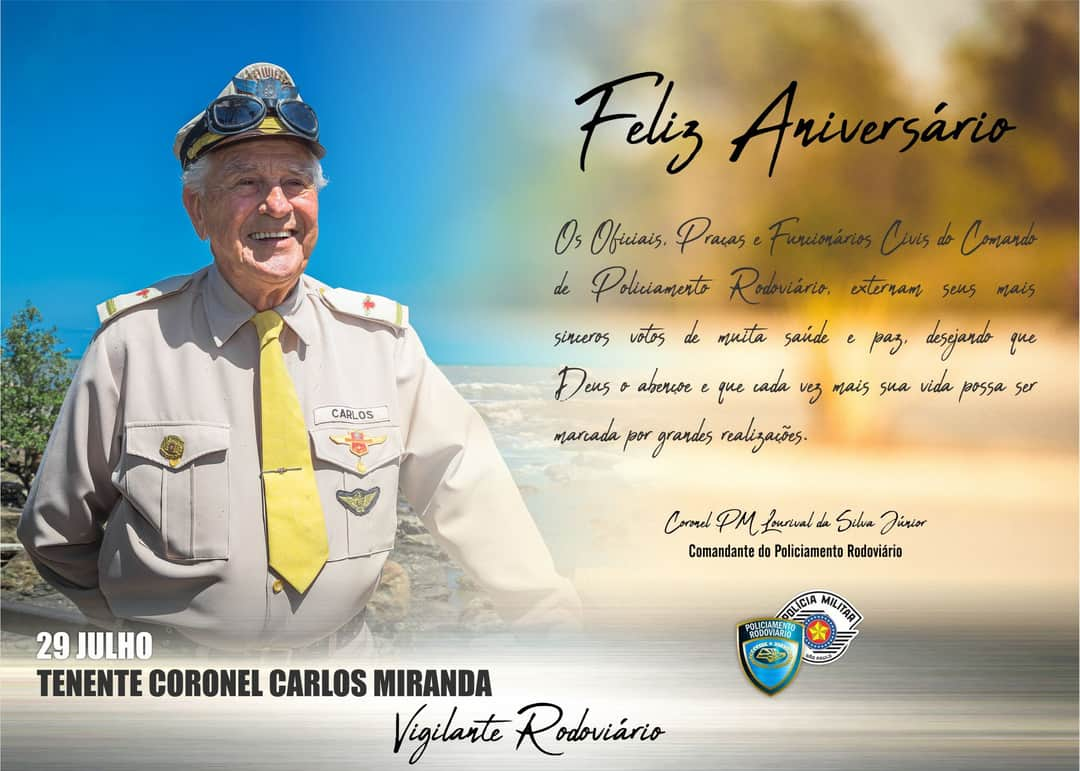 "Ten. Coronel Carlos Miranda o lendário "" Vigiante Rodoviário"" completa 87 anos."