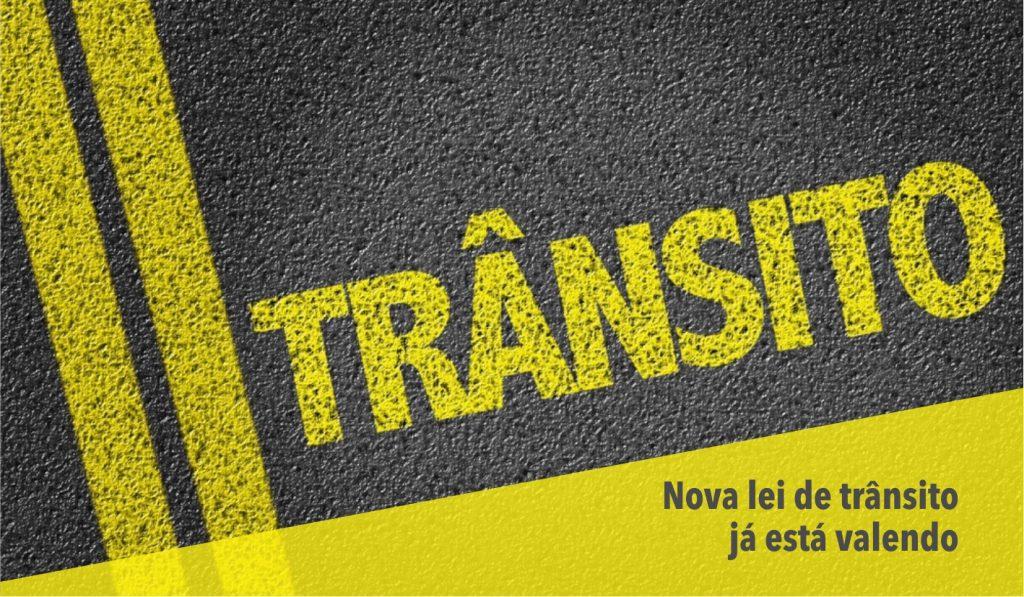 Nova Lei de Trânsito começa a valer hoje
